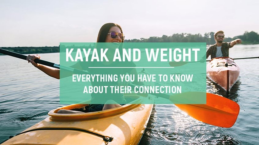 Kayaking and Weight