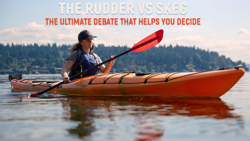 Rudder vs Skeg